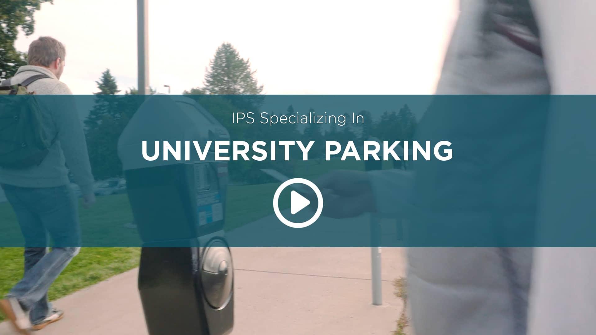IPS Specializing In University Parking